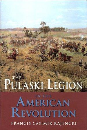 9780962719073: Pulaski Legion in the American Revolution