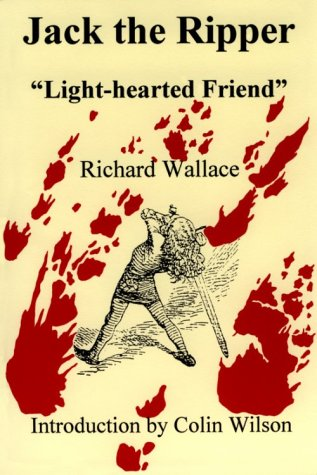 9780962719561: Jack the Ripper: Light-Hearted Friend