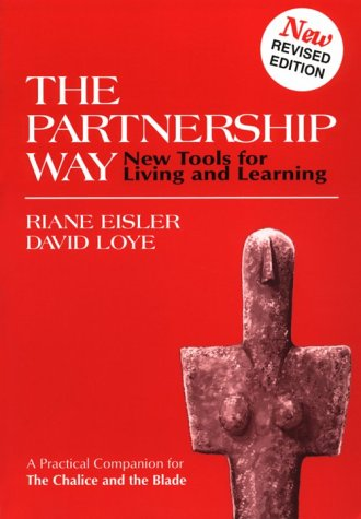9780962723292: The Partnership Way: New Tools for Living and Learning