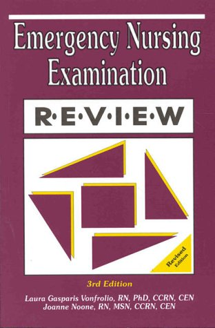 Emergency Nursing Examination Review.: Noone, Joanne
