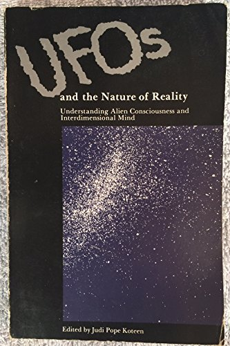 Ufos and the Nature of Reality: Understanding: Knight, Ramtha-Jz; Koteen,