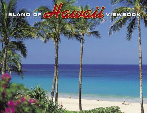 Viewbook: Island of Hawaii (0962729469) by Douglas Peebles