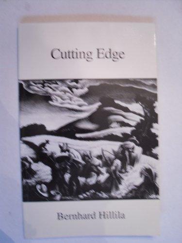 Cutting edge: Poems: Hillila, Bernhard
