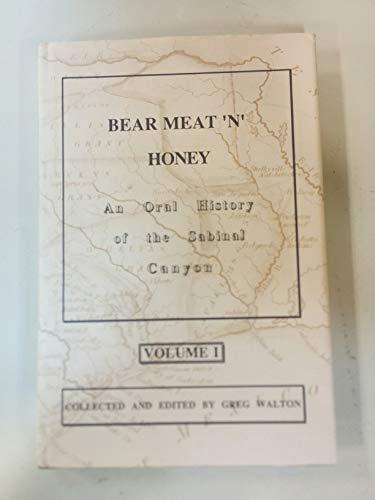 Bear Meat 'N' Honey: An Oral History