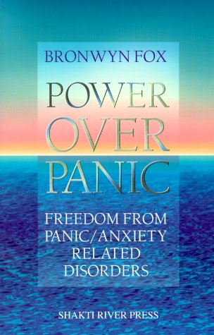 9780962732713: Power over Panic: Freedom from Panic-Anxiety Related Disorders