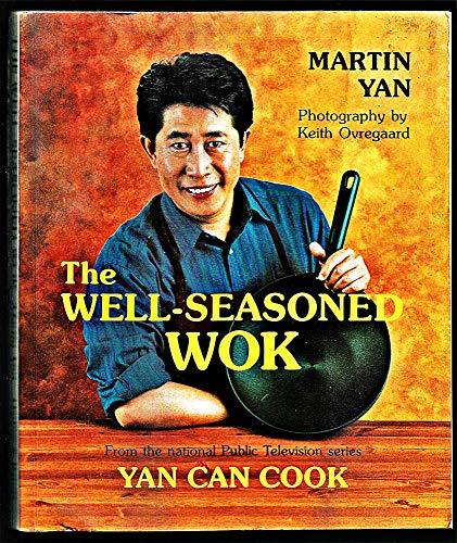 The Well-Seasoned Wok (0962734551) by Keith Ovregaard; Martin Yan