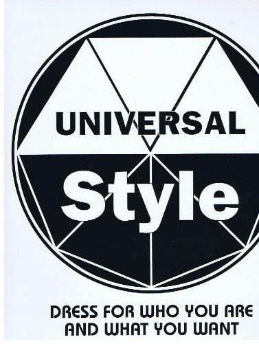 9780962740503: Universal Style Dress for Who You Are and What You Want