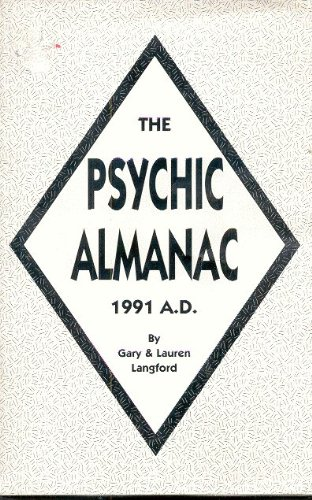 9780962740800: The Psychic Almanac 1991 A.D.