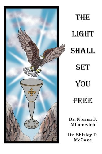 The Light Shall Set You Free (Paperback)