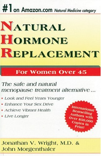 9780962741807: Natural Hormone Replacement For Women Over 45