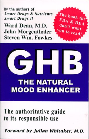 GHB: The Natural Mood Enhancer: Ward Dean