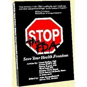 9780962741883: Stop the FDA: Save Your Health Freedom