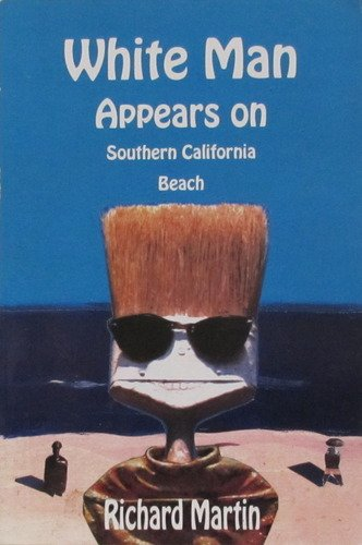 White man appears on southern California beach: Martin, Richard