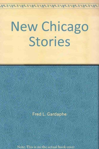 9780962742507: New Chicago Stories