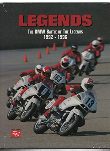 9780962743429: Legends. The BMW Battle of the Legends 1992-1996