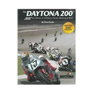 9780962743436: The Daytona 200: The History Of America's Premier Motorcycle Race