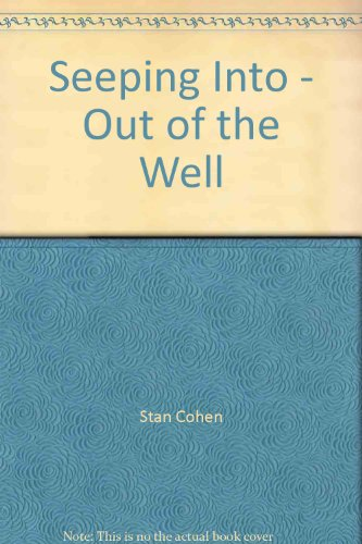 Seeping into/out of the well: Cohen, Stanley A