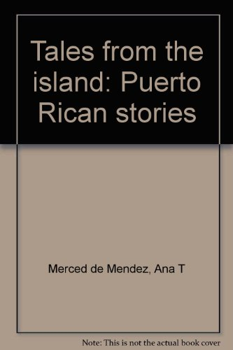 9780962744211: Tales from the island: Puerto Rican stories