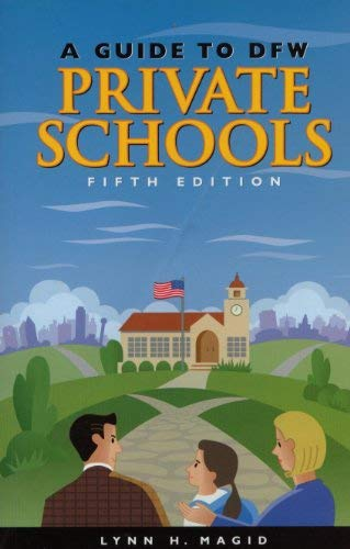 9780962744556: A Guide to Dfw Private Schools: A Handbook of Everything You Need to Know About the Dallas-Fort Worth Metroplex Private Schools / with Addendum V