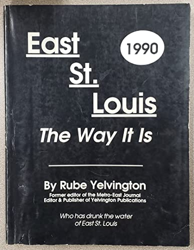 East St. Louis, The Way It Is, 1990: Yelvington, Ruben L.