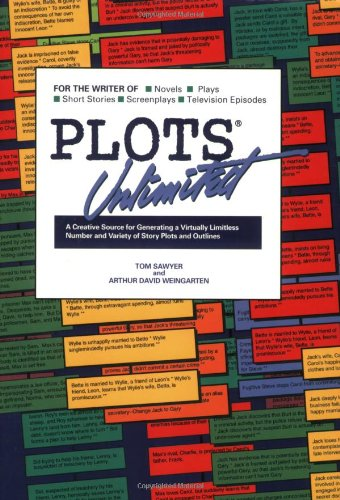9780962747601: Plots Unlimited: A Creative Source for Generating a Virtually Limitless Number and Variety of Story Plots and Outlines