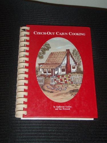 9780962749605: Czech-Out Cajun Cooking