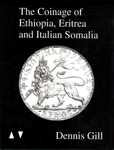 9780962750304: The Coinage of Ethiopia, Eritrea and Italian Somalia