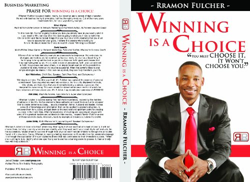 9780962750717: Winning Is a Choice; You Must Choose It, It Won't Choose You