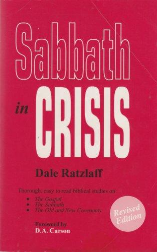 9780962754609: Sabbath in Crisis