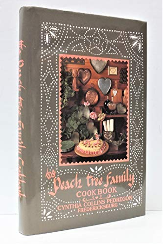 Peach Tree Family Cook Book - SIGNED: Pedregon, Cynthia Collins