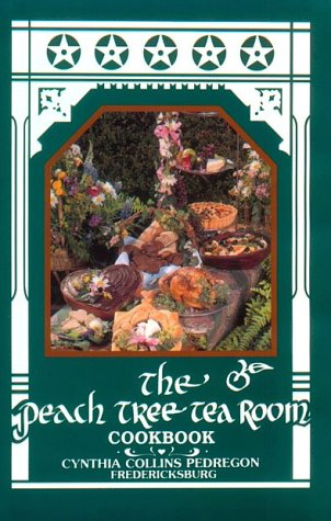 The Peach Tree Tea Room Cookbook