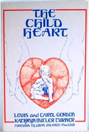 9780962760907: The Child Heart
