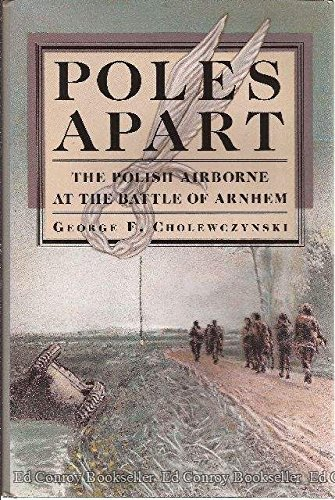 9780962761355: Poles Apart: The Polish Airborne at the Battle of Arnhem