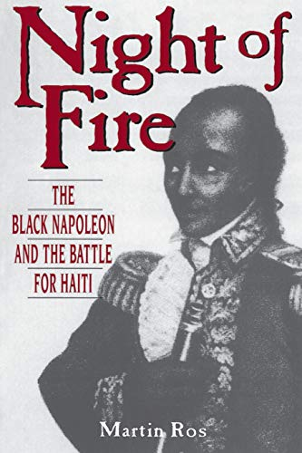 9780962761379: Night Of Fire: The Black Napoleon And The Battle For Haiti