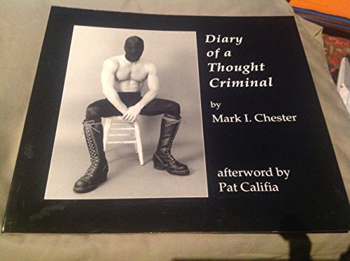 Diary of a Thought Criminal: Mark I. Chester