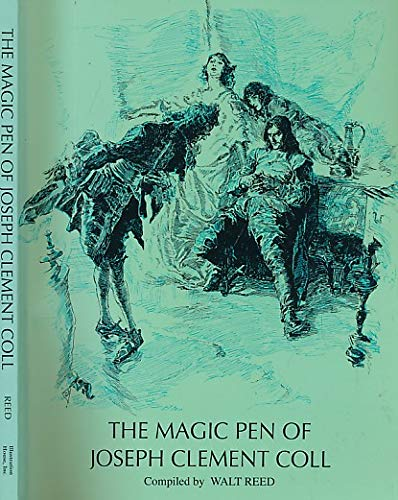 The Magic Pen of Joseph Clement Coll, Introduction By J. Thomson Willing, (Signed By Walt Reed): ...