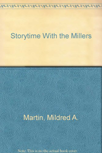 9780962764318: Storytime With the Millers
