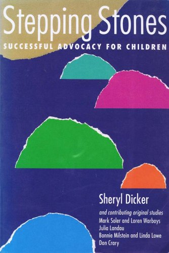 9780962766206: Stepping stones: Successful advocacy for children