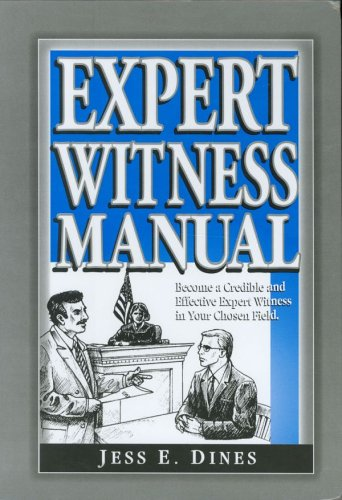 EXPERT WITNESS MANUAL: Dines, Jess E.