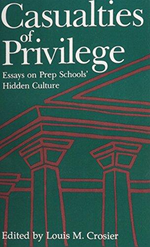 9780962767104: Casualties of Privilege: Essays on Prep Schools' Hidden Culture