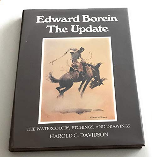 Edward Borein, the update: The watercolors, etchings, and drawings: Davidson, Harold G