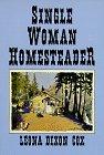 Single Woman Homesteader: Cox, Leona Dixon