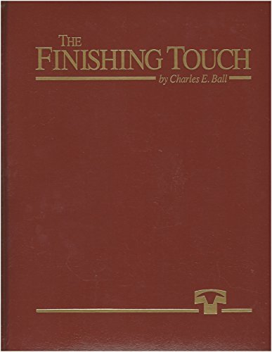 The Finishing Touch. A History of the Texas Cattle Feeders Association and Cattle Feeding in the ...