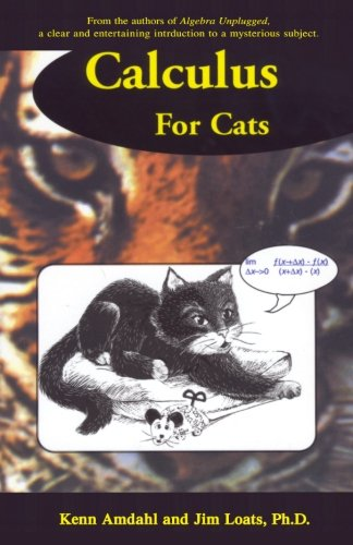 9780962781551: Calculus for Cats