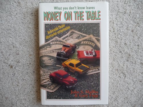 9780962782022: Money on the Table: What You Don't Know Leaves Money on the Table