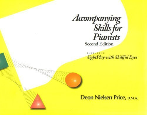 9780962782114: Accompanying Skills for Pianists : Including SightPlay with Skillful Eyes