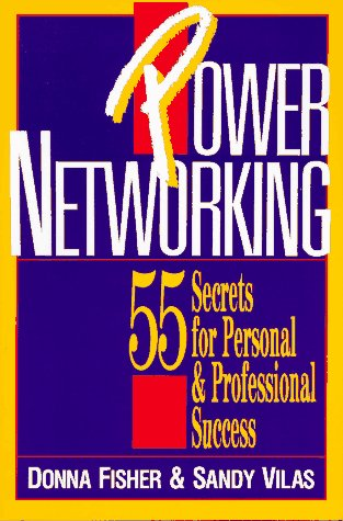 9780962782541: Power Networking: 55 Secrets for Personal and Professional Success