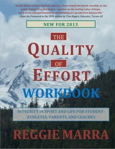 9780962782831: The Quality of Effort Workbook: Integrity in Sport and Life for Student-Athletes, Parents and Coaches