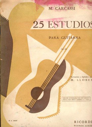 The Essential Studies: Matteo Carcassi's 25 Estudios,: Tanenbaum, David; Ferguson,