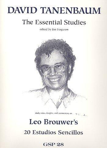 9780962783234: Leo Brouwer: The Essential Studies